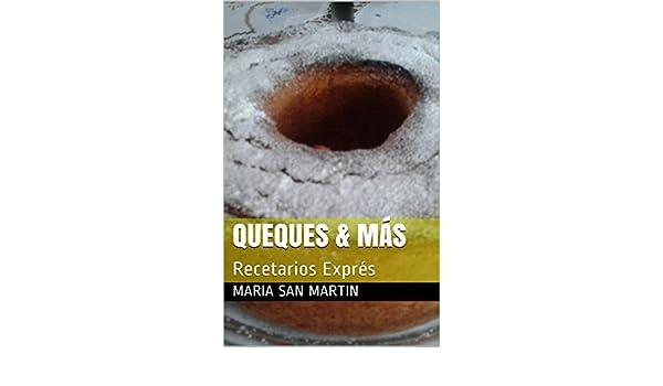 QUEQUES & MÁS: Recetarios Exprés eBook: Maria San Martin: Amazon.es: Tienda Kindle