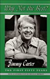 Why Not the Best?, Jimmy Carter, 1557284180