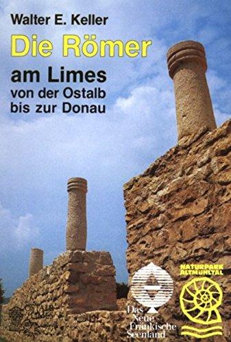 Die Römer am Limes: Von der Ostalb bis zur Donau - Führer zu Bodendenkmälern und Museen (Gelbe Taschenbuch-Führer)
