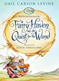 Fairy Haven and the Quest for the Wand (A Fairy Dust Trilogy Book)