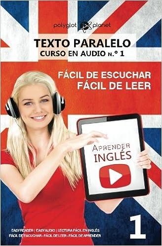 Aprender inglés | Texto paralelo - Fácil de leer | Fácil de escuchar: Lectura fácil en inglés: Volume 1 CURSO EN AUDIO: Amazon.es: Polyglot Planet: Libros