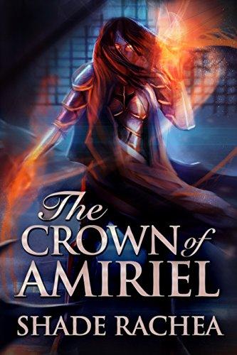 [Read] The Crown of Amiriel<br />P.P.T