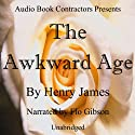 The Awkward Age Audiobook by Henry James Narrated by Flo Gibson