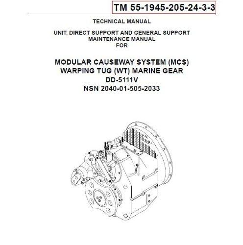 2003 Terminator (US Army, Technical Manual, TM 55-1945-205-24-3-3, MODULAR CAUSEWAY SYSTEM, (MCS), WARPING TUG, (WT), MARINE GEAR DD-5111V NSN PENDING, 2003)