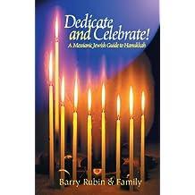 Dedicate and Celebrate: A Messianic Jewish Guide to Hanukkah
