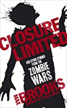 Closure, Limited. Max Brooks