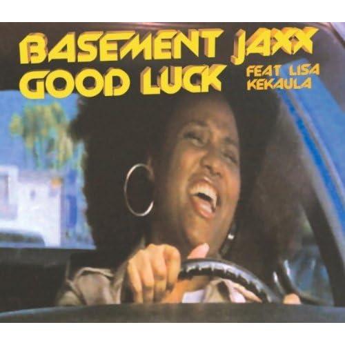 Good Luck By Basement Jaxx (feat. Lisa Kekaula) On Amazon