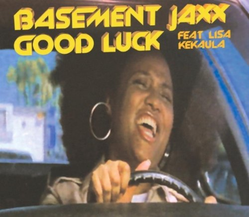 Good Luck By Basement Jaxx (feat. Lisa Kekaula) On Amazon