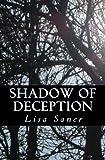 3: Shadow of Deception (Serenity Series) (Volume 3)