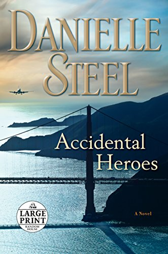 Accidental Heroes: A Novel (Random House Large Print)
