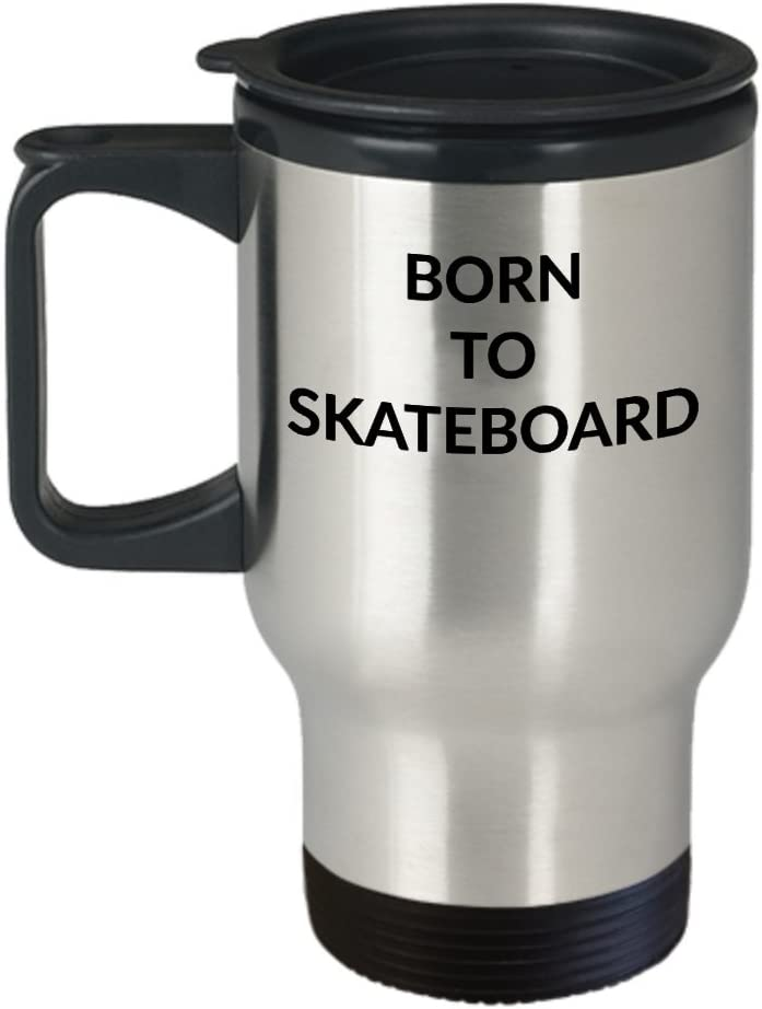 Amazon Com Skateboarding Travel Mug Born To Skateboard Stainless Steel Tumbler Skate Board Lover Skateboarder Love Double Wall Insulated For Hot And Cold Drinks Tight Snap On Lid Ergonomic Handle Narrow Base Kitchen