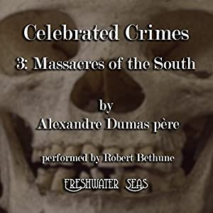 The Massacres of the South Audiobook