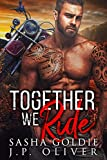 Together We Ride (Iron Hunters Book 2)