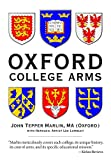 Oxford College Arms: Intriguing Stories Behind