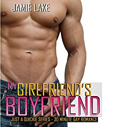 My Girlfriend's Boyfriend | Gay Romance MM Series: A Gay for You Romance