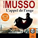 L'appel de l'ange Audiobook by Guillaume Musso Narrated by Erwan Grünspan