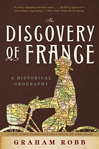The Discovery of France: A Historical Geography - France Pool Shop