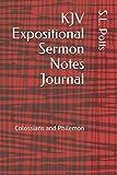 KJV Expositional Sermon Notes Journal: Colossians