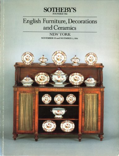 Sotheby's English Furniture, Decorations and Ceramics New york November 30 and December 1, 1984 (Garden Furniture Manchester)