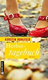 Herbsttagebuch (Frauenromane im GMEINER-Verlag)