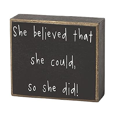Collins She Believed She Could So She Did Decorative Box Sign