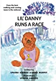 img - for Lil' Danny Runs A Race book / textbook / text book