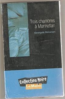 Trois chambres à Manhattan, Simenon, Georges