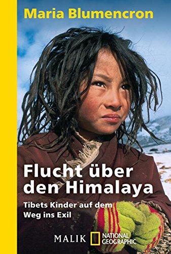 Flucht über den Himalaya: Tibets Kinder auf dem Weg ins Exil (German Edition)