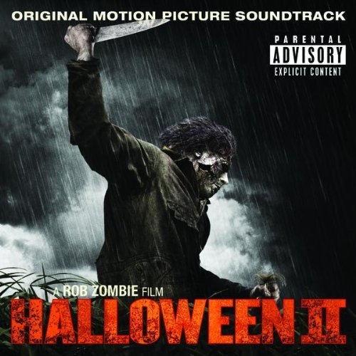 Halloween II Original Motion Picture Soundtrack A Rob Zombie Film [Explicit] (Explicit Version)]()