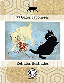 77 Gatos Japoneses: Retratos Ilustrados (Portuguese Edition): Claudio Hideki Kurahayashi: 9781545467572: Amazon.com: Books