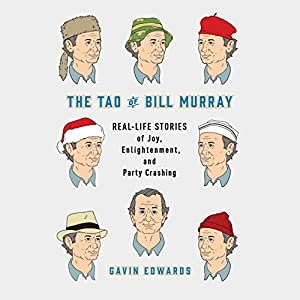 The Tao of Bill Murray Audiobook
