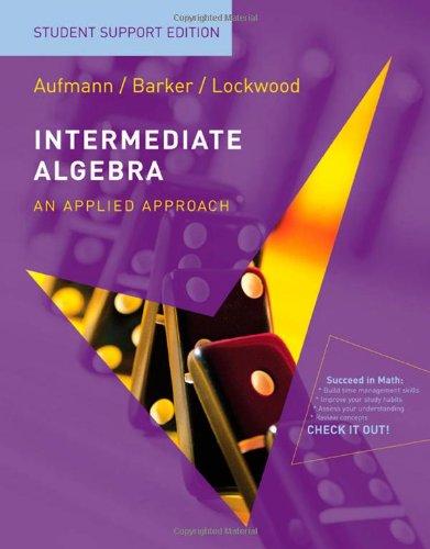 Intermediate Algebra Student Support Edition