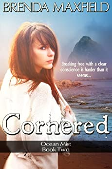 Cornered: Rivalry and Romance in a Coming of Age Novel! (Ocean Mist Book 2) by [Maxfield, Brenda]