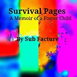 Survival Pages: A Memoir of a Foster Child | Sub Facture