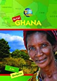 We Visit Ghana (Your Land and My Land: Africa)