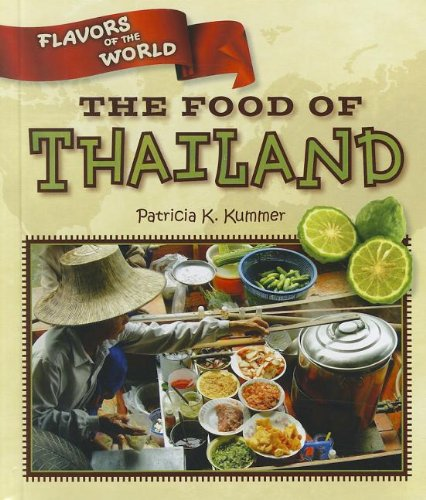The Food of Thailand (Flavors of the World) PDF