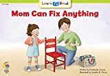 Mom Can Fix Anything, Kimberlee Graves, 0916119467