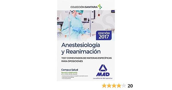 Anestesiología y Reanimación. Test comentados de materias ...