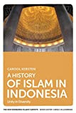 A History of Islam in Indonesia: Unity in Diversity (The New Edinburgh Islamic Surveys)