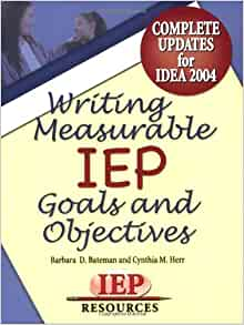 How To Write Iep Goals Guide For >> Writing Measurable Iep Goals And Objectives Barbara D