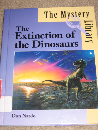The Mystery Library - The Extinction of the Dinosaurs