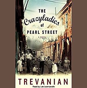 The Crazyladies of Pearl Street Audiobook