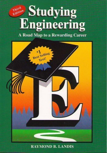 Studying Engineering: A Roadmap to a Rewarding Career 3rd (third) by Raymond B. Landis (2007) Paperback