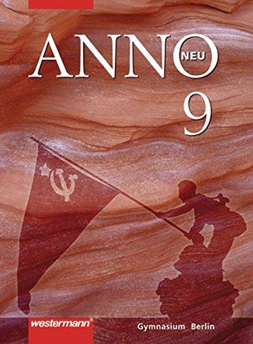 ANNO neu - Ausgabe für Berliner Gymnasien: Schülerband 9: Vom Imperialismus bis zum Zweiten Weltkrieg
