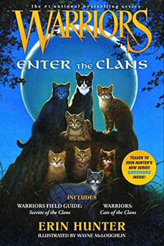 (Warriors: Enter the Clans (Warriors Field Guide) )