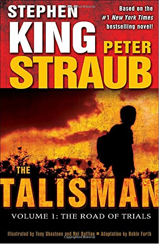 Book cover from The Talisman: Volume 1: The Road of Trials by Stephen King