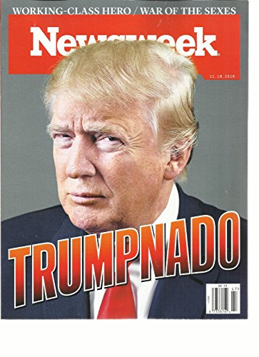 NEWSWEEK WEEKLY MAGAZINE, 2016 WORKING-CLASS HERO/WAR OF THE SEXES TRUMPNADO by Generic