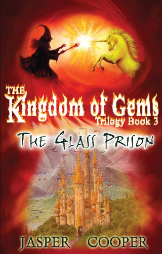 The Glass Prison: The Kingdom of Gems Trilogy (Accounts of Candara)
