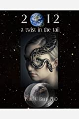 2012: a twist in the tail Kindle Edition