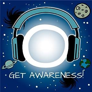 Get Awareness! Kosmisches Bewusstsein erfahren mit Hypnose Hörbuch